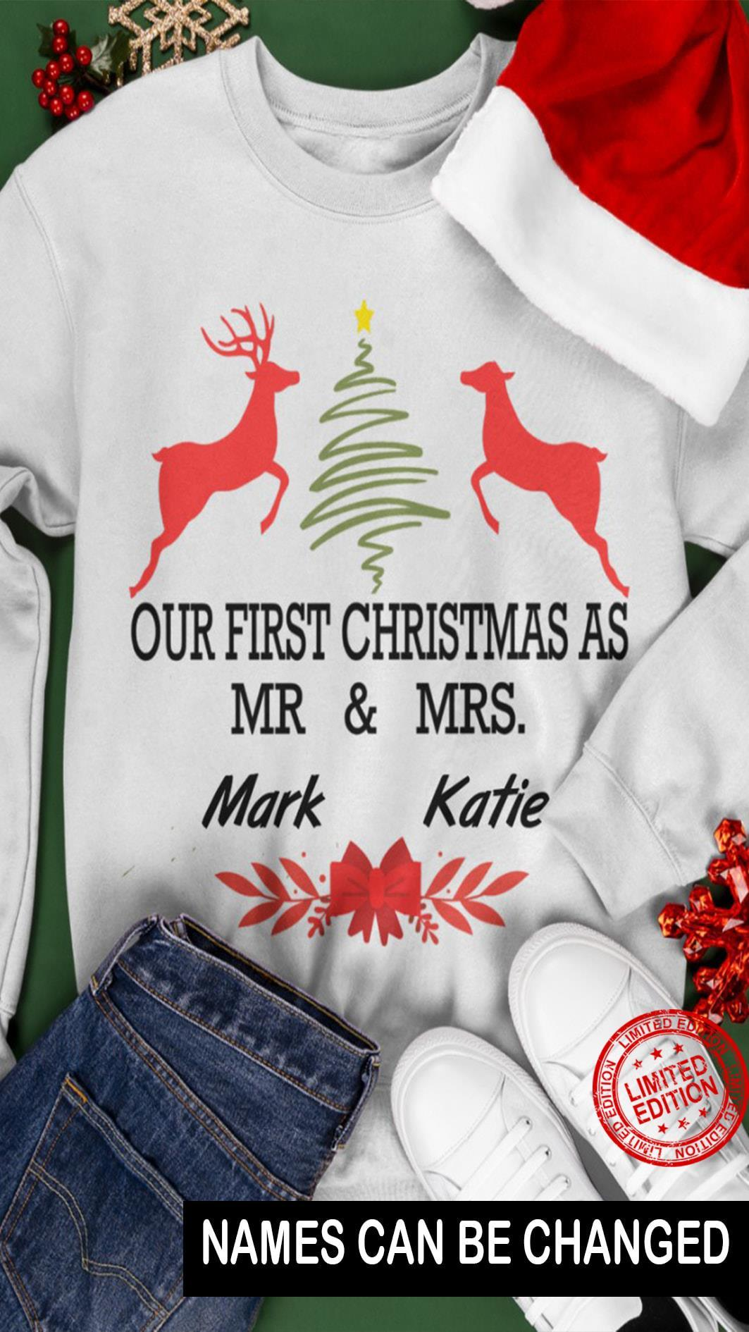 Our First Christmas As Mr Mrs Mark Mrs Katie Shirt