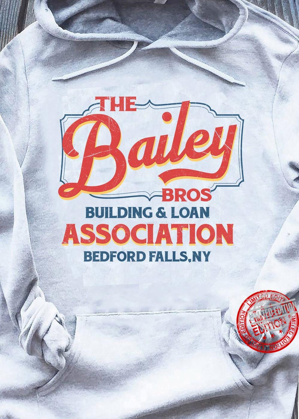 THe Bailey Bros Building Loan Association Bedford Falls Ny Shirt